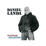Daniel Landa - Platinum Collection